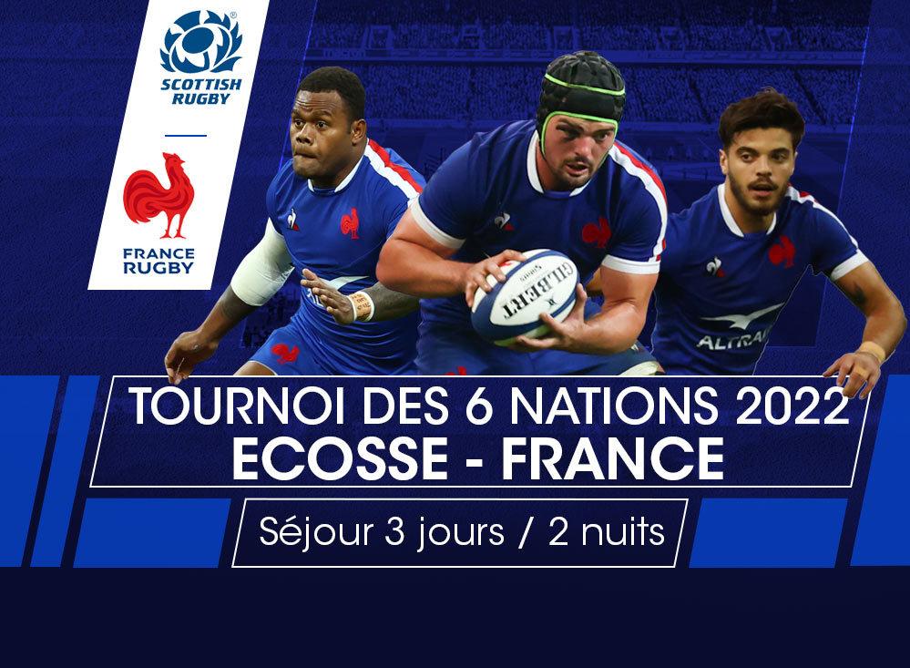 Billet et voyage Ecosse - France Tournoi des 6 Nations 2022