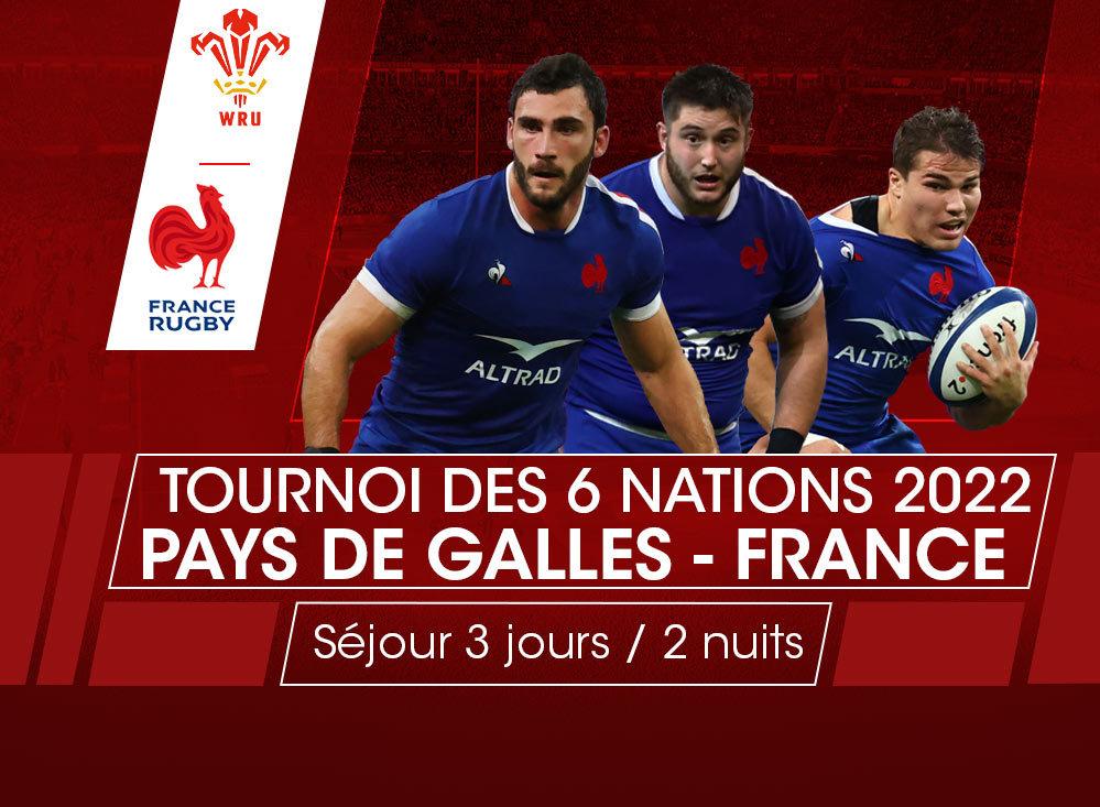 Billet et voyage Galles - France Tournoi des 6 Nations 2022