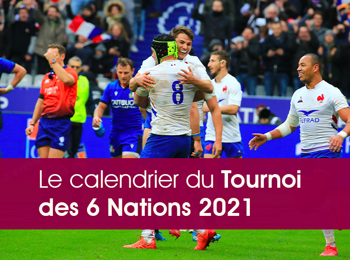 6 Nations Calendrier 2021 My Comm